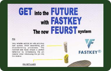 Feurst, Fastkey (FK Series)